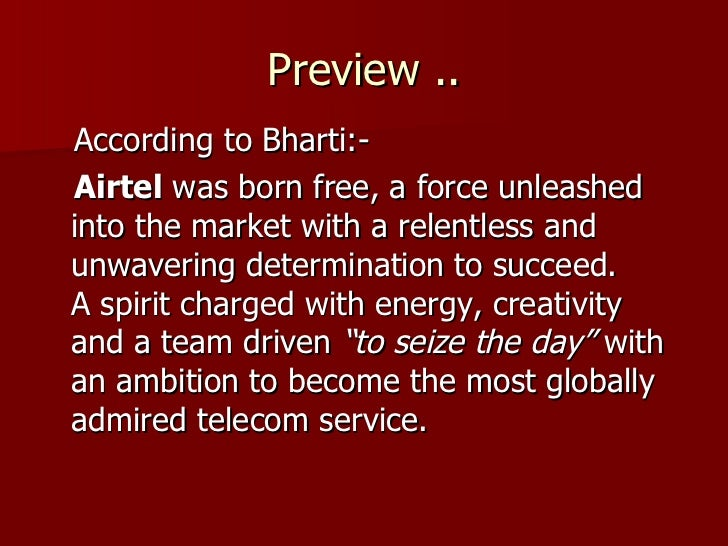 case study bharti airtel business essay As of august 2015, there were no laws governing net neutrality in india, which would require that all internet users be treated equally, without discriminating or.