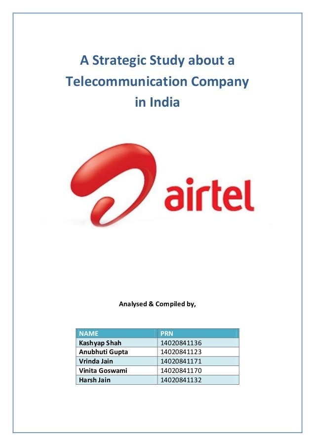 subsidiary level strategy of airtel You are here: home / about us  our strategy to increase  to achieve high level of excellence in all our operational aspects.