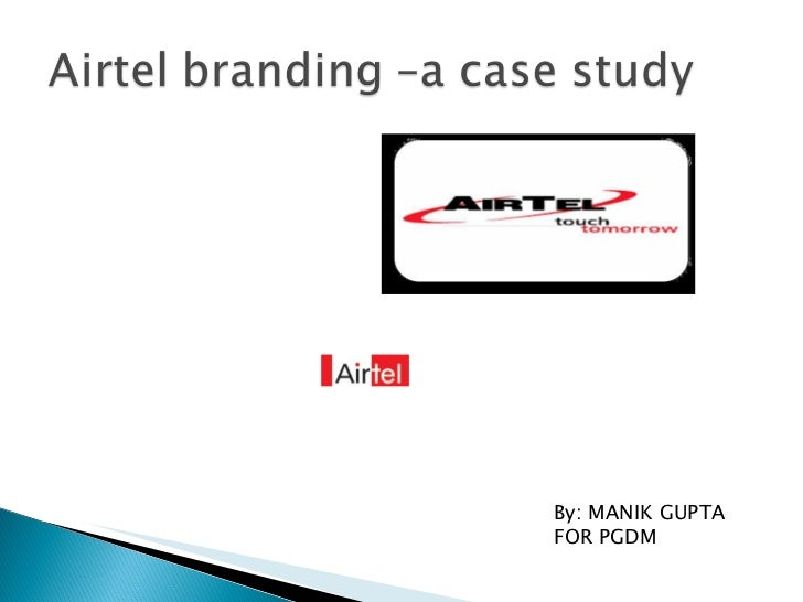 case study on 7 p s of airtel services Looking for assignment on marketing mix analysis,4 p's of marketing,7 p's 7 c's with real time marketing data and plan order now @ just case study writing services.