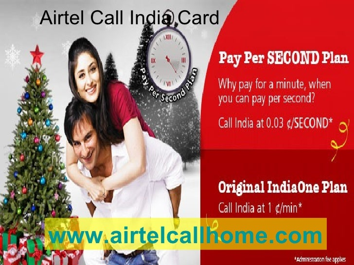 airtel call india card wwwairtelcallhomecom - India Calling Card From Usa