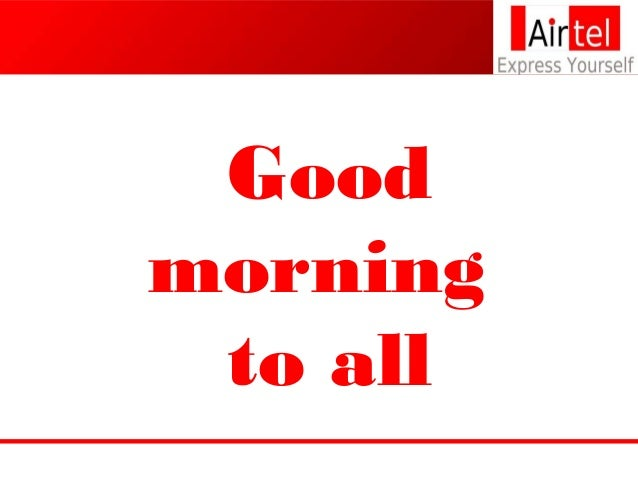 Good morning to all