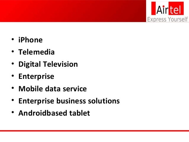 industry profile airtel Bharti airtel limited is an indian global telecommunications services company  based in new  audio, video, and web conferencing) serving industry verticals  like bfsi, it/ites, manufacturing, hospitality and  jump up ^ group overview.