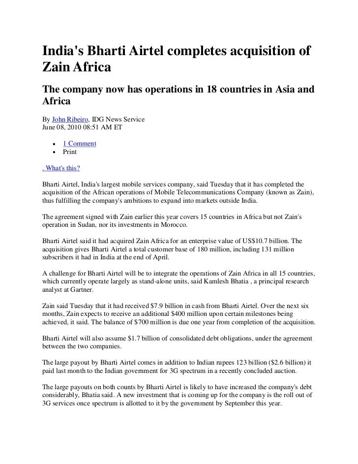Indias Bharti Airtel completes acquisition ofZain AfricaThe company now has operations in 18 countries in Asia andAfricaBy...