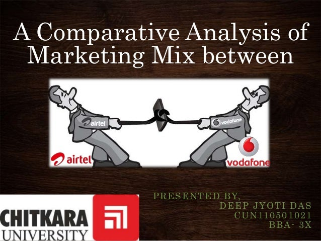 A Comparative Analysis ofMarketing Mix betweenPRESENTED BY,DEEP JYOTI DASCUN110501021BBA- 3X