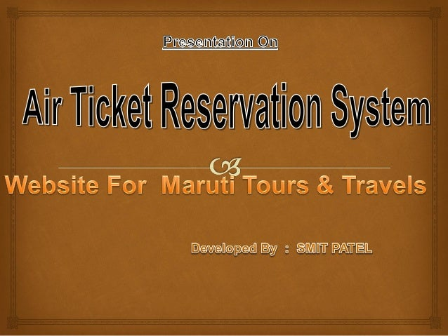  Project Profile Project Title: Online Air Ticket Reservation System. Project Description: Passenger can make his/her R...
