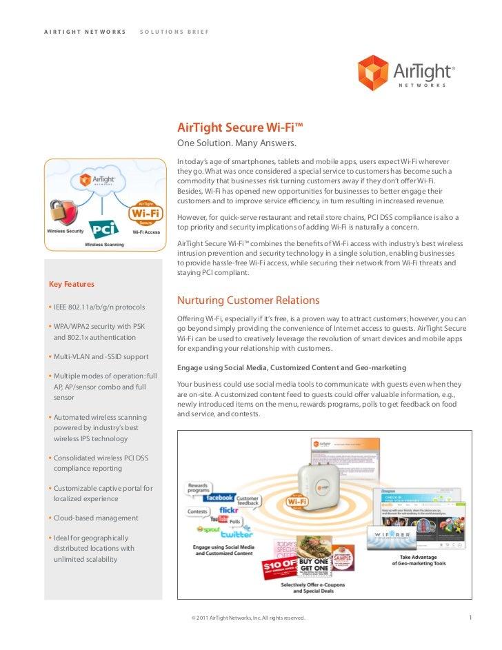 AIRTIGHT NETWORKS              SOLUTIONS BRIEF                                       AirTight Secure Wi-Fi™               ...