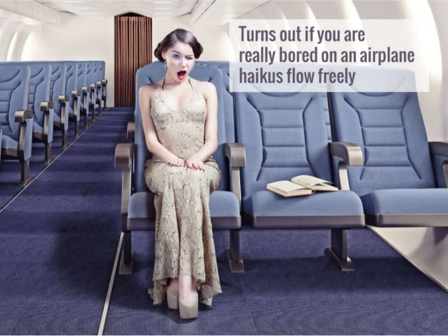 13 Things You Might Think On An Airplane, If You Only Think In Haiku
