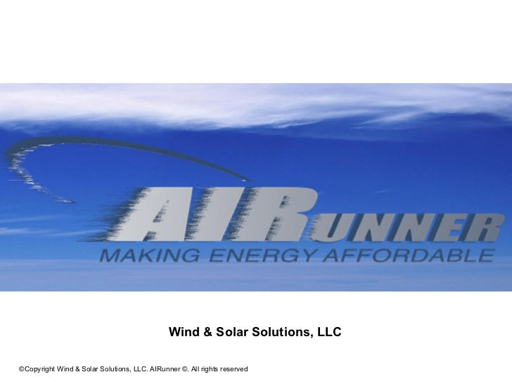 Wind & Solar Solutions, LLC©Copyright Wind & Solar Solutions, LLC. AIRunner ©. All rights reserved