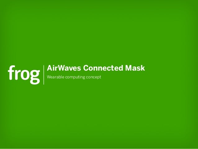 AirWaves Connected MaskWearable computing concept