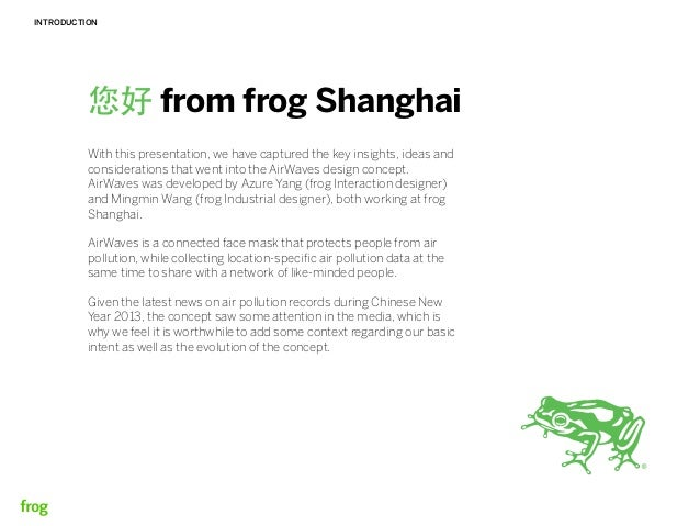 INTRODUCTION          您好 from frog Shanghai          With this presentation, we have captured the key insights, ideas and ...