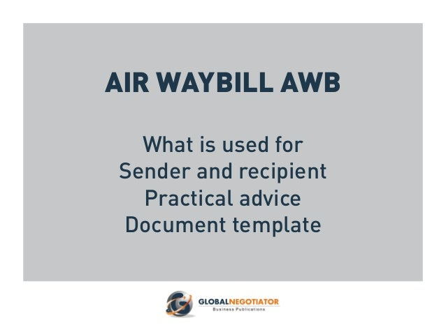 air waybill awb what is used for sender and recipient practical advice document template