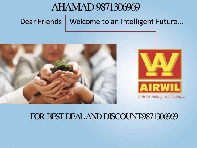 AHAMAD-9871306969 Dear Friends Welcome to an Intelligent Future...  FOR BEST DEALAND DISCOUNT-9871306969