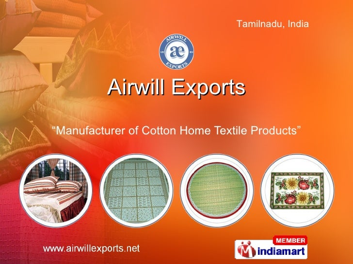 """Airwill Exports """" Manufacturer of Cotton Home Textile Products"""""""