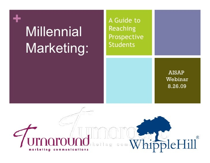 +                A Guide to     Millennial   Reaching                  Prospective     Marketing:   Students              ...