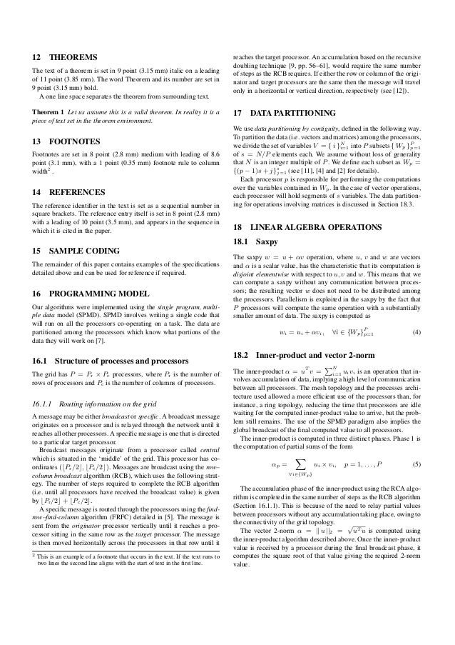 12 THEOREMS The text of a theorem is set in 9 point (3.15 mm) italic on a leading of 11 point (3.85 mm). The word Theorem ...