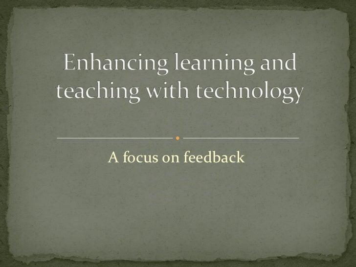 A focus on feedback