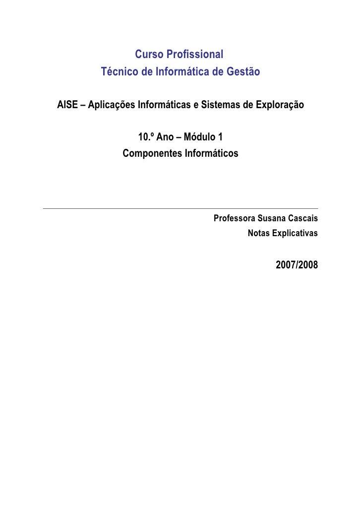 Curso Profissional         Técnico de Informática de GestãoAISE – Aplicações Informáticas e Sistemas de Exploração        ...