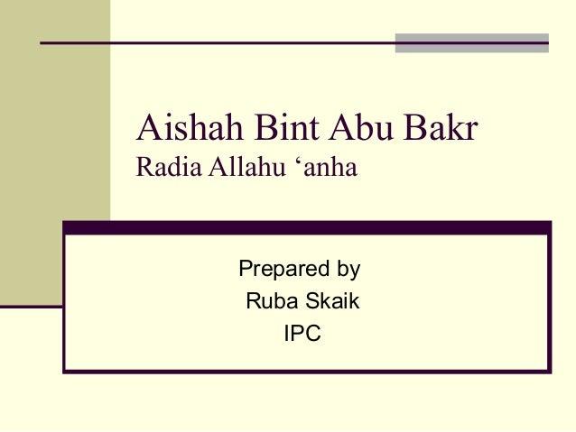 aisha bint abu bakr essay example Home / uncategorized / aisha bint abu bakr essay writer (do i do my homework) aisha bint abu bakr essay writer (do i do my homework) by posted april 15, 2018.