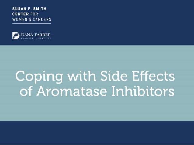 How to Cope with Side Effects of Aromatase Inhibitors