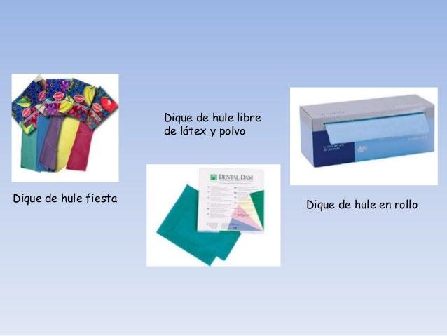 CARACTERISTICAS FISICAS                     DEL DIQUE DE HULE                                                             ...