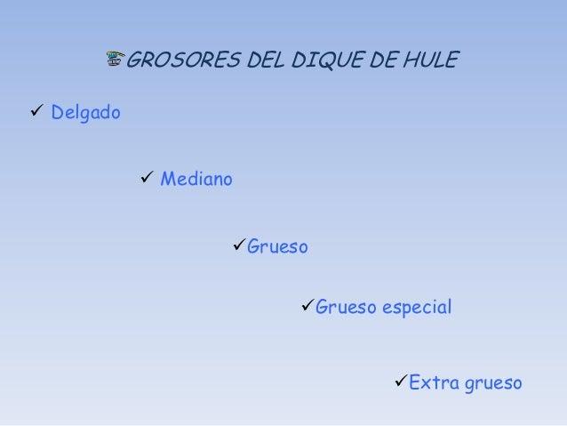 CONDICIONES DE ALMACENAJE Y TIEMPO DE     VIDA DE LOS DIQUES DE HULE A temperaturas menores de 80°F o 26°C.         Fech...