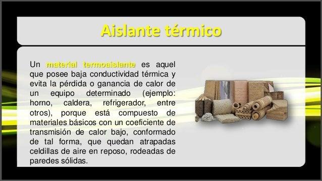 Aislantes termicos - Tipos de aislamiento termico ...