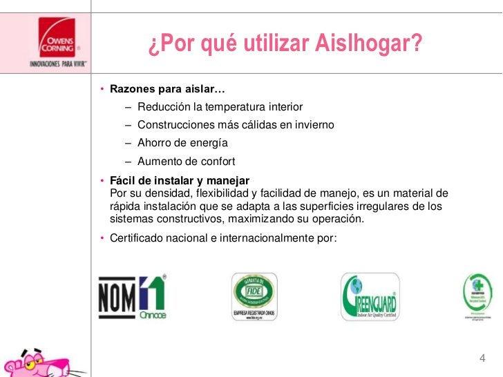 ¿Por qué utilizar Aislhogar?<br />Razones para aislar…<br />Reducción la temperatura interior<br />Construcciones más cáli...