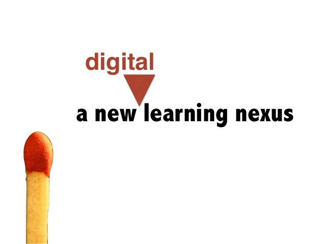 a new learning nexus digital