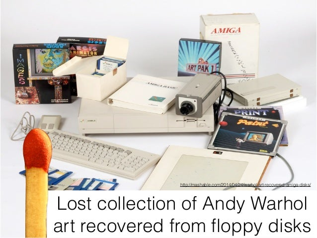 Lost collection of Andy Warhol art recovered from floppy disks http://mashable.com/2014/04/24/warhol-art-recovered-amiga-di...