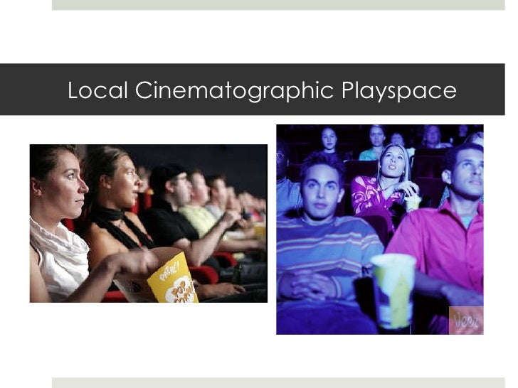 Local Cinematographic Playspace