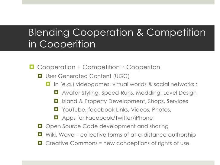 Blending Cooperation & Competition in Cooperition <ul><li>Cooperation + Competition  ≅  Cooperiton </li></ul><ul><ul><li>U...