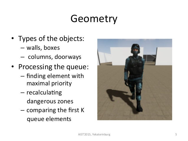 Geometry     • Types  of  the  objects:     – walls,  boxes   –   columns,  doorways   • Proce...