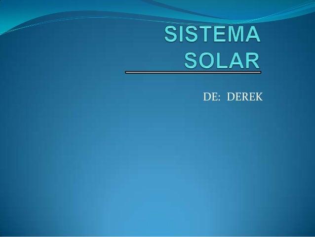 DE: DEREK