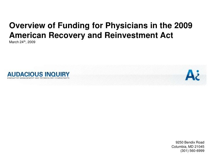 Overview of Funding for Physicians in the 2009 American Recovery and Reinvestment Act March 24th, 2009                    ...