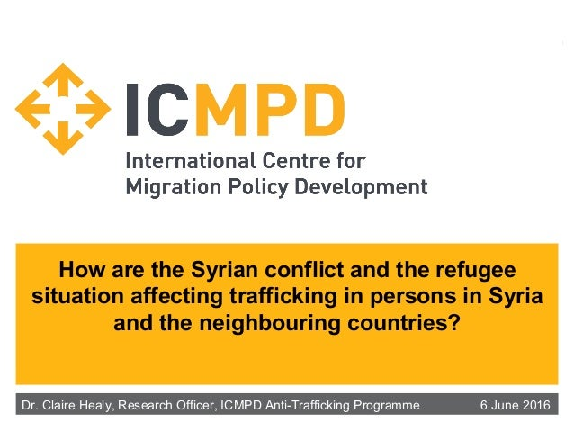 How are the Syrian conflict and the refugee situation affecting trafficking in persons in Syria and the neighbouring count...