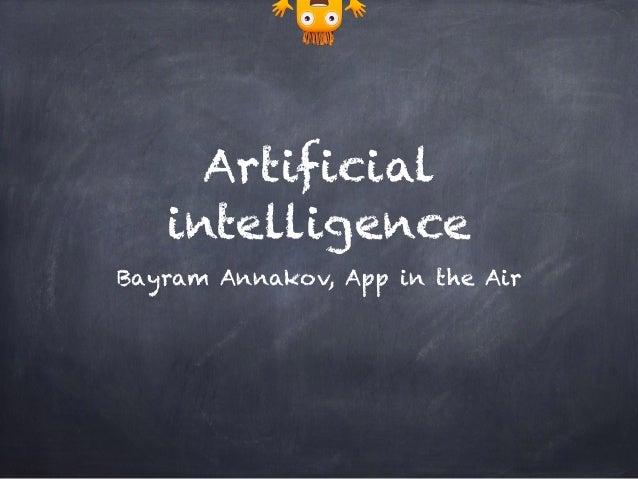 Artificial intelligence Bayram Annakov, App in the Air