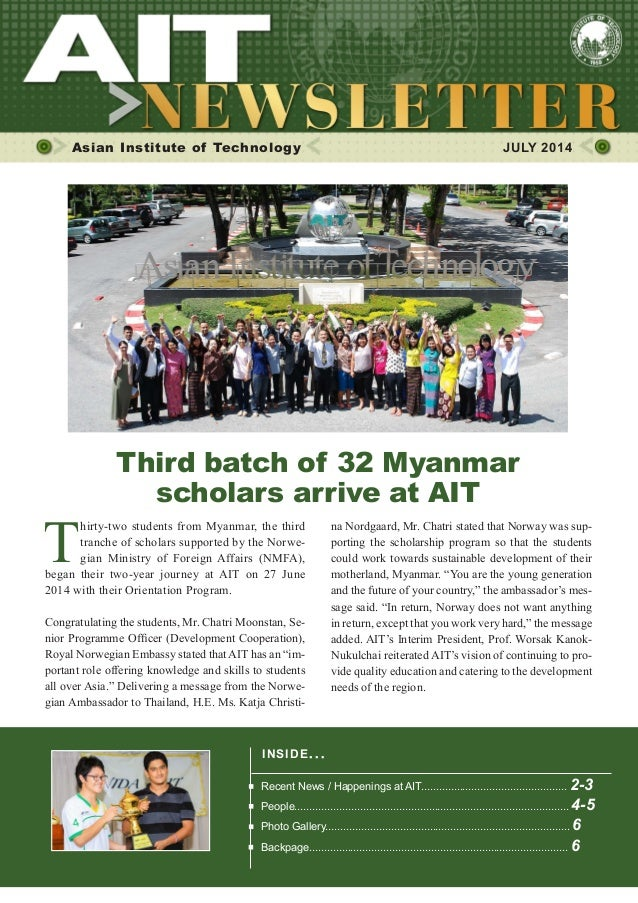 1JULY 2014 Asian Institute of Technology  JULY 2014 T hirty-two students from Myanmar, the third tranche of scholars supp...