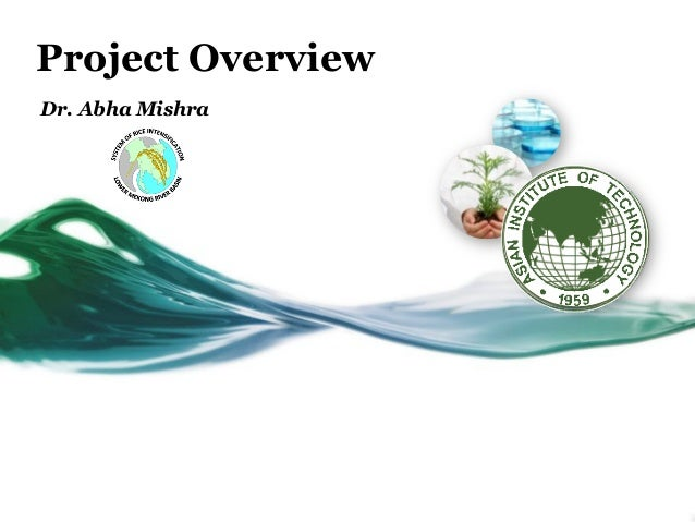 Project Overview Dr. Abha Mishra