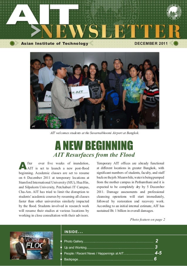 Asian Institute of Technology DECEMBER 2011 INSIDE ISSUE.. . A NEW BEGINNING AIT Resurfaces from the Flood Photo Gallery.....