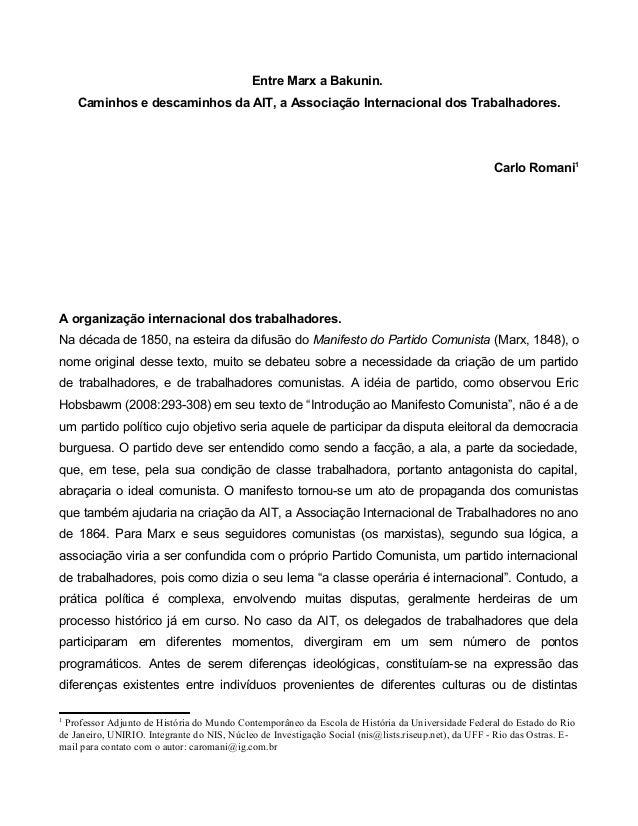 Entre Marx a Bakunin.    Caminhos e descaminhos da AIT, a Associação Internacional dos Trabalhadores.                     ...