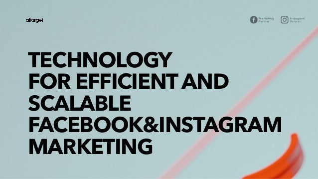 Marketing Partner Instagram Partner TECHNOLOGY