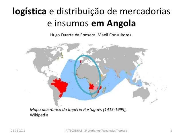 logística e distribuição de mercadorias         e insumos em Angola                       Hugo Duarte da Fonseca, Maeil Co...