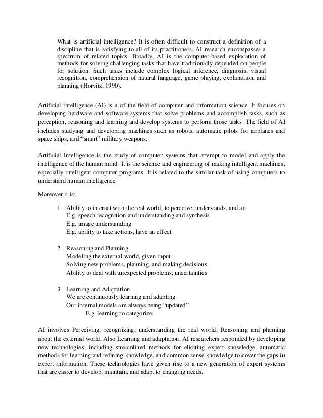 artificial intelligence research paper topics Research paper example essay prompt: artificial intelligence - 937 words note: the samle research paper or essay prompt you see on this page is a free essay, available to anyone you can use any paper as a sample on how to write research paper, essay prompts or as a source of information.