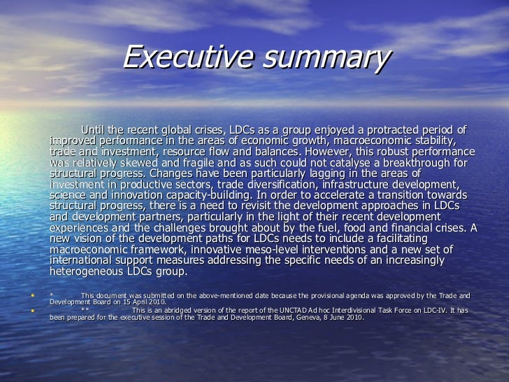 Executive summary <ul><li>Until the recent global crises, LDCs as a group enjoyed a protracted period of improved performa...