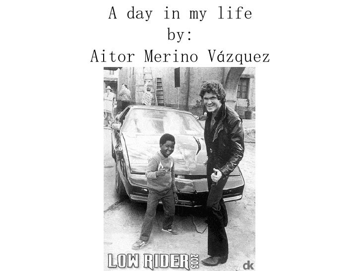 A day in my life by: Aitor Merino Vázquez