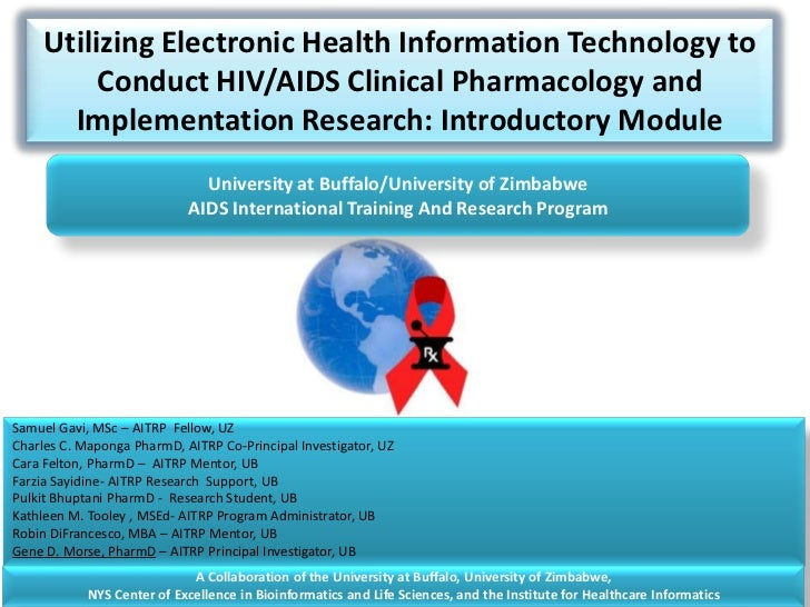 Utilizing Electronic Health Information Technology to Conduct HIV/AIDS Clinical Pharmacology and Implementation Research: ...
