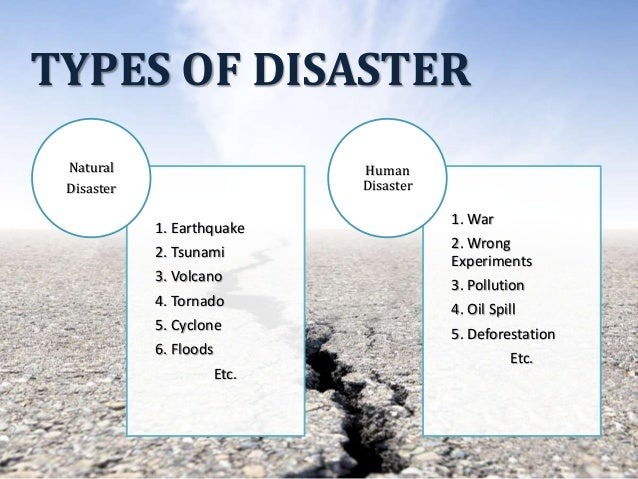 Natural Disaster Types And Management