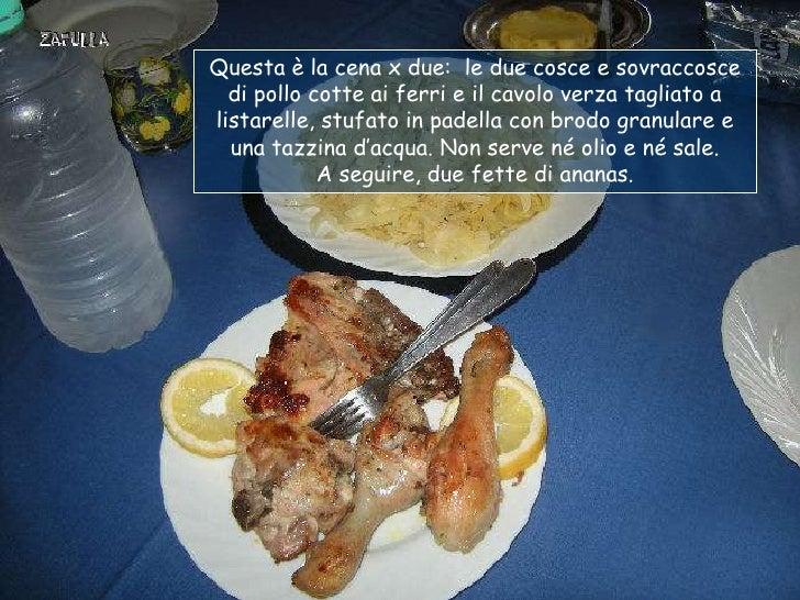 Questa è la cena x due: le due cosce e sovraccosce  di pollo cotte ai ferri e il cavolo verza tagliato alistarelle, stufat...