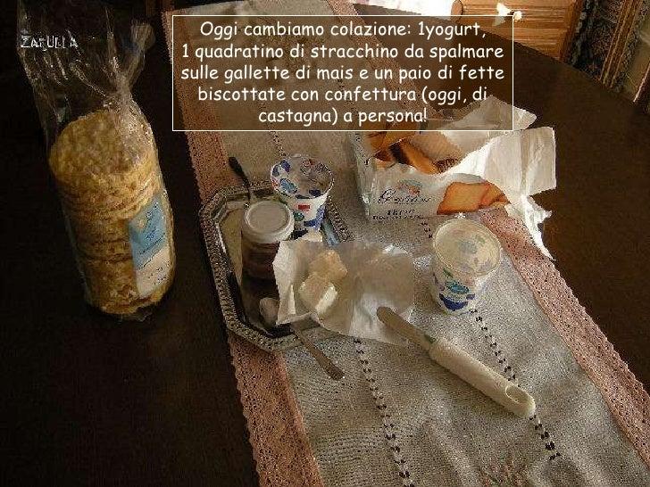 Oggi cambiamo colazione: 1yogurt,1 quadratino di stracchino da spalmaresulle gallette di mais e un paio di fette  biscotta...