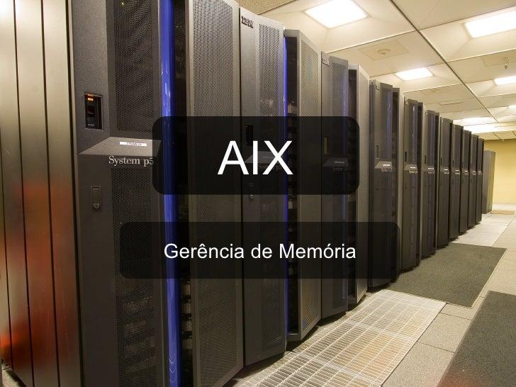 Gerência de Memória AIX
